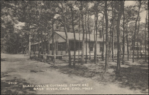 Blackwell's Cottages, Route 28, Bass River, Cape Cod, Mass.