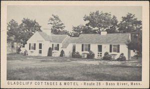 Gladcliff Cottages and Motel, Route 28, Bass River, Mass.