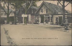 Main Street and post office, South Yarmouth, Mass.