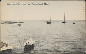 Scene from Yarmouth Pier, Yarmouth Port, Mass.