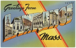 Greetings From Lawrence, Mass.