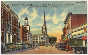 Cabot Street, Beverly, Mass., showing First Church in Beverly, founded 1667, also first Sunday School in America