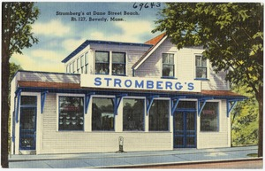 Stromberg's at Dane Street Beach, Rt. 127, Beverly, Mass.