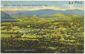 Bird's-eye view of No. Adams from Mohawk Trail, Mass., showing 3 states -- Vt., Mass., and N.Y.
