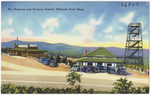 The Wigwam and Western Summit, Mohawk Trail, Mass.