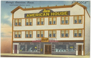 Barry's American House, Nantasket Beach, Mass.