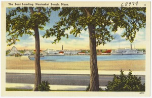 The boat landing, Nantasket Beach, Mass.