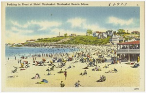 Bathing in front of Hotel Nantasket, Nantasket Beach, Mass.