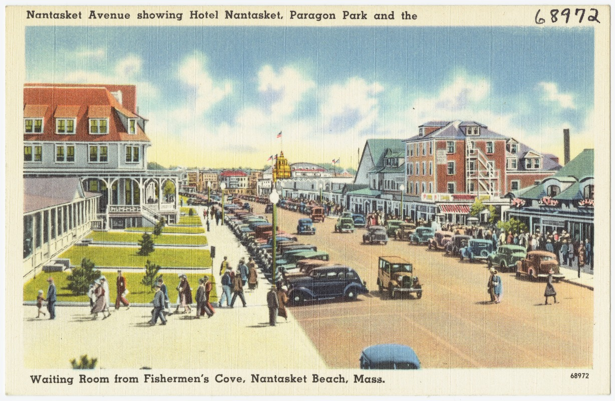 Nantasket Avenue Showing Hotel Paragon Park And The Waiting Room From Fishermen S Cove Beach M