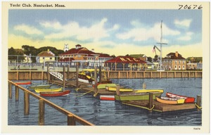 Yacht Club, Nantucket, Mass.