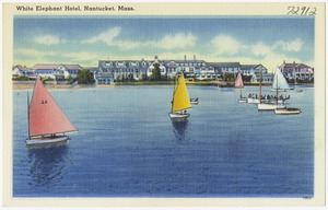 White Elephant Hotel, Nantucket, Mass.