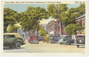 Lower Main Street with its famous cobblestones, Nantucket, Mass.