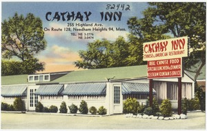Cathay Inn, 255 Highland Ave, on Route 128, Needham Heights 94, Mass.