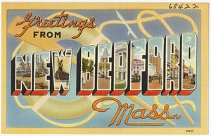 Greetings from New Bedford, Mass.