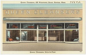 Queen Cleansers, 420 Watertown Street, Newton, Mass. Queen Cleansers, Drive-In-Plant