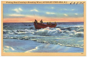 Fishing boat cresting a breaking wave, Avon-by-the-Sea, N.J.