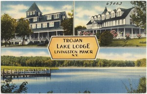 Trojan Lake Lodge, Livingston Manor, N. Y.