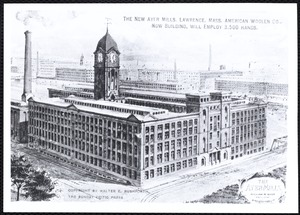 The new Ayer Mills. Lawrence, Mass. American Woolen Co., now building, will employ 3,500 hands