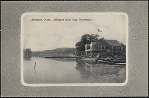 Arlington, Mass. Arlington Boat Club, waterfront