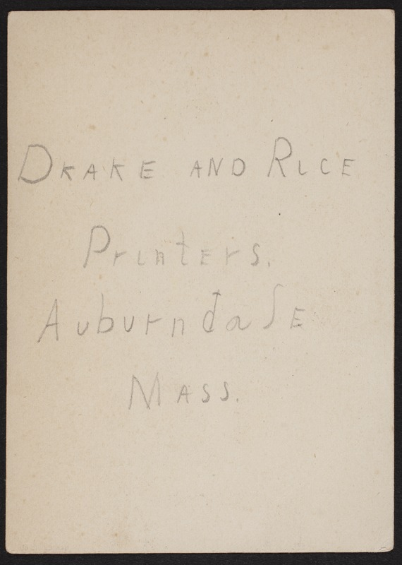 Newton photographs collection : advertising trade cards - Advertising trade cards - Auburndale trade cards - Drake and Rice, Printers, Auburndale, Mass. -