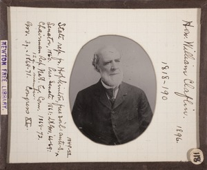 Newton photographs collection, lantern slides - Hon. William Claflin, 1818-190 -