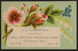 Newton photographs collection : advertising trade cards - Advertising trade cards - Newton trade cards - E. S. Farnsworth, Auctioneer, Real Estate & Insurance Agent, Newtonville, Mass. -