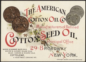 The American Cotton Oil Co, manufacturers of refined cotton seed oil