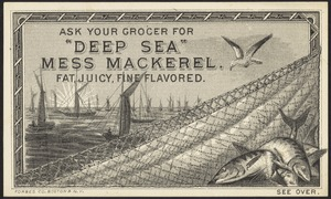 """Ask your grocer for """"Deep Sea"""" Mess Mackerel. Fat, juicy, fine flavored."""
