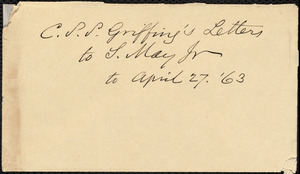 Letter from Charles Stockman Spooner Griffing, Jefferson, Ashtabula Co., Ohio, to Samuel May, April 27, 1863