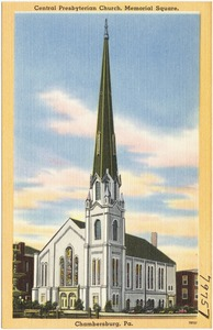 Central Presbyterian Church, Memorial Square, Chambersburg, Pa.