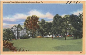 Campus view, Wilson College, Chambersburg, Pa.