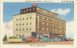 Chester Arms Hotel -- Chester, Pa., Chester's leading hotel
