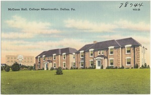 McGann Hall, College Misericodia, Dallas, Pa.