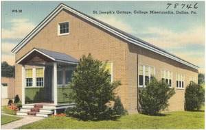 St. Joseph's Cottage, College Misericodia, Dallas, Pa.