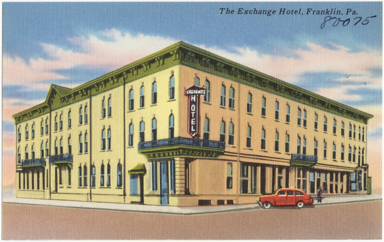 The Exchange Hotel, Franklin, Pa.