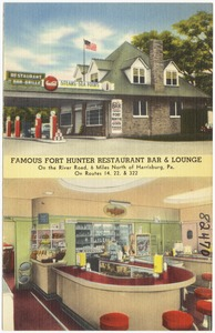 Famous Fort Hunter Restaurant Bar & Lounge, on the River Road, 6 miles north of Harrisburg, Pa., on Route 14, 22 & 322