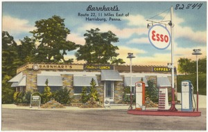 Barnhart's, Route 22, 11 miles east of Harrisburg, Penna.