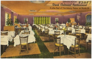 Zephyr Room, Van's Colonial Restaurant, 4 miles east of Harrisburg, Penna., on Route 22