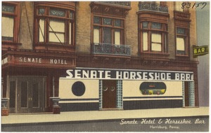 Senate Hotel & Horseshoe Bar, Harrisburg, Penna.