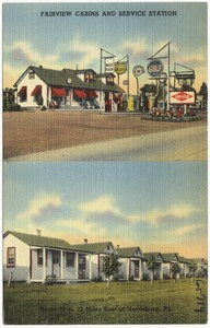 Fairview Cabins and Service Station, Route 22 -- 33 miles east of Harrisburg, Pa.