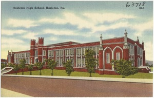 Hazelton High School, Hazelton, Pa.