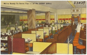 We're ready to serve you -- at the Derby Grill