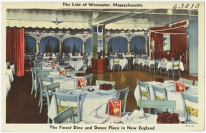 The Lido of Worcester, Massachusetts, the finest dine and dance place in New England