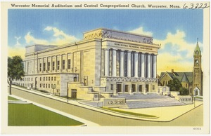 Worcester Memorial Auditorium and Central Congregational Church, Worcester, Mass.