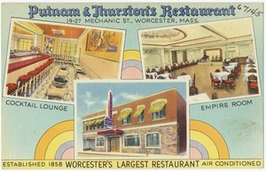 Putnam & Thurston's Restaurant, 19 - 27 Mechanic Street, Worcester, Mass.