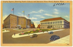 Copley Square, showing public library and Sheraton Plaza Hotel, Boston, Mass.