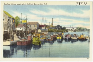 Scallop fishing boats at dock, East Greenwich, R.I.