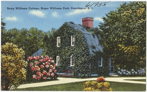 Betsy Williams Cottage, Roger Williams Park, Providence, R.I.