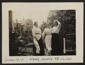 June 1915, Diddie, Myrtie, and Lillian