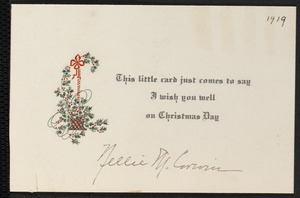 This little card just comes to say I wish you well on Christmas Day